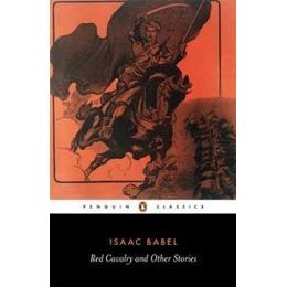 Red Cavalry and Other Stories, Häftad