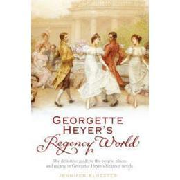 Georgette Heyer's Regency World (Häftad , 2008), Häftad