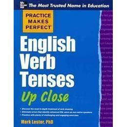 Practice Makes Perfect English Verb Tenses Up Close, Pocket