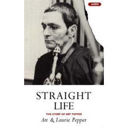 Straight Life, Häftad