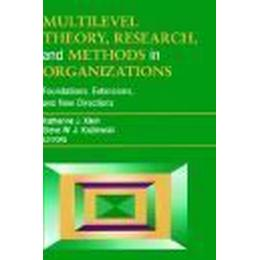 Multilevel Theory, Research and Methods in Organizations (Inbunden, 2000), Inbunden, Inbunden