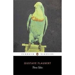 Three Tales (Penguin Classics)