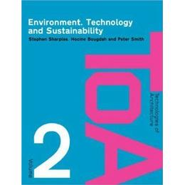Environment, Technology and Sustainability: 2 (Technologies of Architecture)
