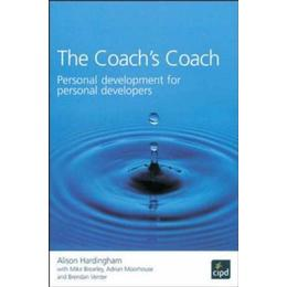 The Coach's Coach: Personal Development for Personal Developers