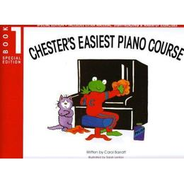 Chester's Easiest Piano Course: Bk. 1