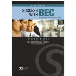 Success with BEC: Preliminary Students Book: The New Business English Certificates Course
