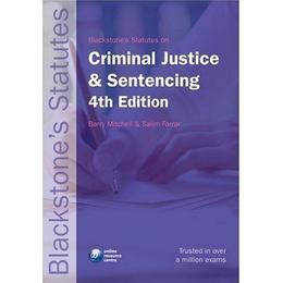 Blackstone's Statutes on Criminal Justice and Sentencing (Blackstone's Statute Book)