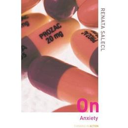 On Anxiety (Thinking in Action)