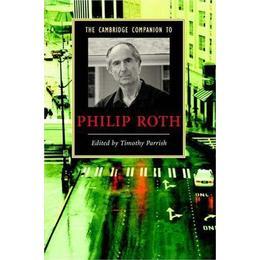 The Cambridge Companion to Philip Roth (Cambridge Companions to Literature)