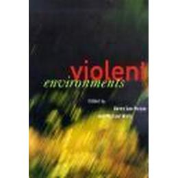 Violent Environments (Häftad, 2001), Häftad