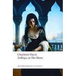 Zofloya or The Moor (Oxford World's Classics)