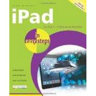 iPad In Easy Steps Covers iOS 7 for iPad 2 - 5 (iPad Air) and iPad Mini 5th Edition