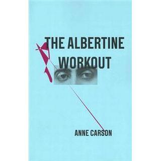 The Albertine Workout (Häftad, 2014), Häftad