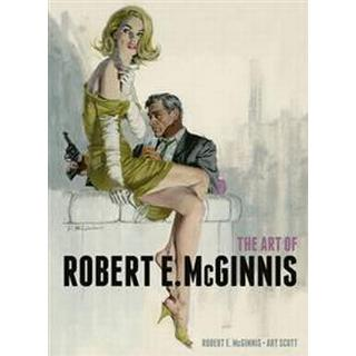 The Art of Robert E. Mcginnis (Inbunden, 2014), Inbunden, Inbunden