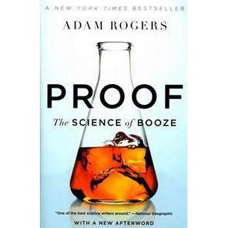 Proof: The Science of Booze (Häftad, 2015), Häftad