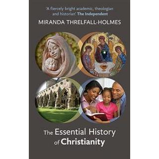 The Essential History of Christianity (Häftad, 2012), Häftad, Häftad