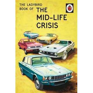 Ladybird Book of the Mid-Life Crisis (Inbunden, 2015), Inbunden