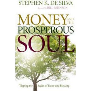 money and the prosperous soul tipping the scales of favor and blessing