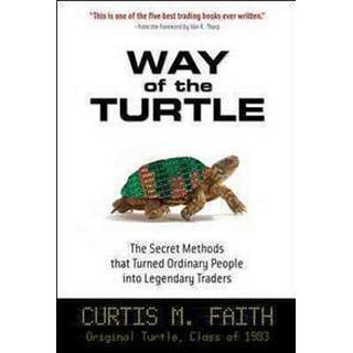 Way of the Turtle (Inbunden, 2007), Inbunden