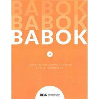 A Guide to the Business Analysis Body of Knowledge® (BABOK® Guide): 3