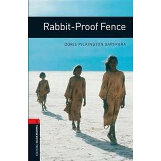 Oxford Bookworms Library: Stage 3: Rabbit-Proof Fence (Häftad, 2007), Häftad