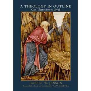 A Theology in Outline (Inbunden, 2016), Inbunden