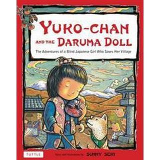 Yuko-Chan and the Daruma Doll (Inbunden, 2012), Inbunden