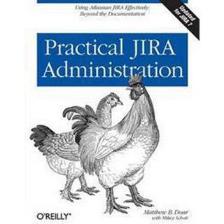 Practical Jira Administration (Häftad, 2011), Häftad
