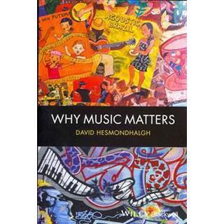 Why Music Matters (Häftad, 2013), Häftad