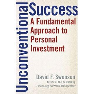 unconventional success a fundamental approach to personal investment