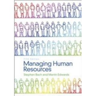 Managing Human Resources: Human Resource Management in Transition (Häftad, 2013), Häftad