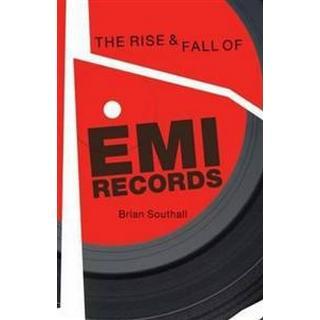 The Rise and Fall of EMI Records (Häftad, 2012), Häftad