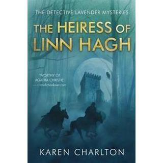 The Heiress of Linn Hagh (The Detective Lavender Mysteries)
