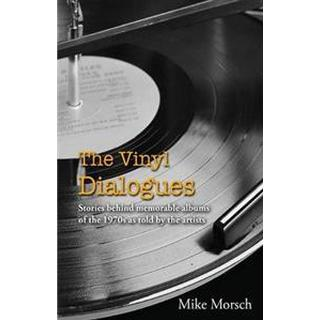 The Vinyl Dialogues (Häftad, 2014), Häftad