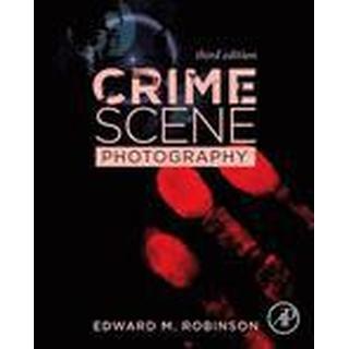 Crime Scene Photography (Inbunden, 2016), Inbunden