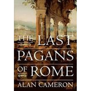 The Last Pagans of Rome (Häftad, 2013), Häftad