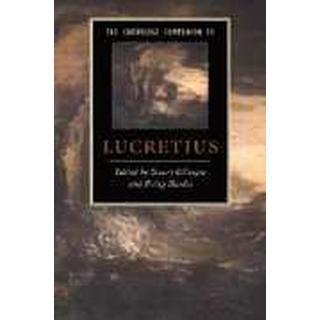 The Cambridge Companion to Lucretius (Cambridge Companions to Literature)