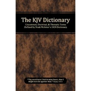The KJV Dictionary (Häftad, 2010), Häftad