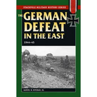 German Defeat in the East, 1944-45 (Stackpole Military History)