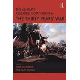 The Ashgate Research Companion to the Thirty Years' War