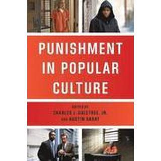 Punishment in Popular Culture (Häftad, 2015), Häftad