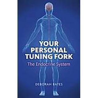 Your Personal Tuning Fork: The Endocrine System (Häftad, 2012), Häftad