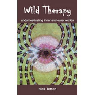 Wild Therapy (Häftad, 2011), Häftad
