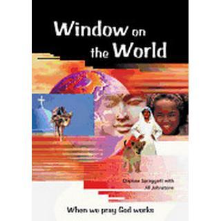 window on the world when we pray god works