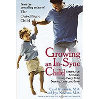 growing an in sync child simple fun activities to help every child develop