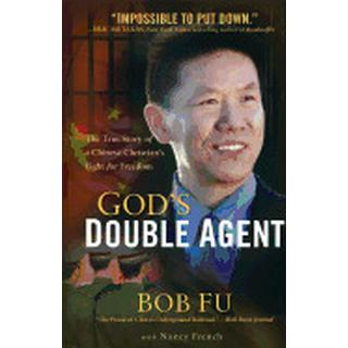 gods double agent the true story of a chinese christians fight for freedom
