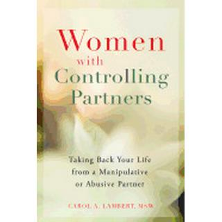 women with controlling partners taking back your life from a manipulative o