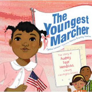 youngest marcher the story of audrey faye hendricks a young civil rights ac