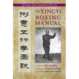 xingyi boxing manual revised and expanded edition