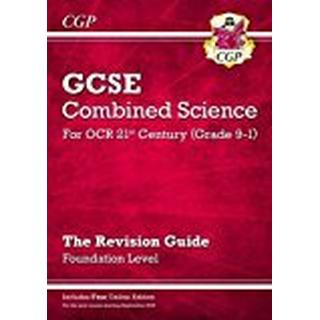 New Grade 9-1 GCSE Combined Science: OCR 21st Century Revision Guide with Online Edition Foundation (CGP GCSE Combined Science 9-1 Revision)